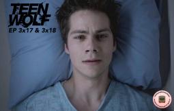 Teen Wolf 3x17&3x18